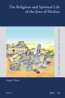 The Religious and Spiritual Life of the Jews of Medina