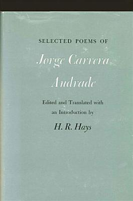 Selected Poems of Jorge Carrera Andrade