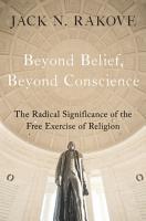 Beyond Belief  Beyond Conscience PDF