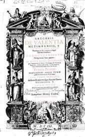 Gregorii de Valentia ... Commentariorum theologicorum tomi quatuor ...: Complectens omnia primae partis D. Thomae theoremata ...