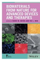 Biomaterials from Nature for Advanced Devices and Therapies PDF