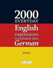 2000 Everyday English Expressions Translated Into German