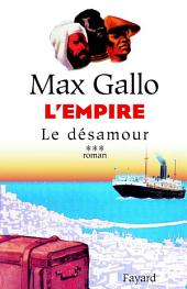 L'Empire, tome 3: Le désamour