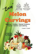 Easy Melon Carvings
