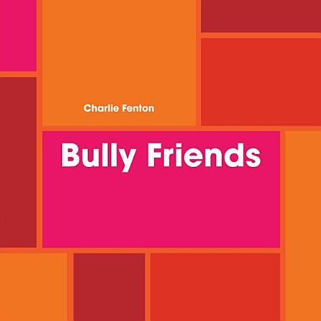 Bully Friends PDF