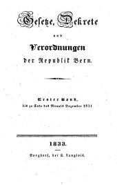 Gesetze, Dekrete und Verordnungen des Kantons Bern: 1831 (1833)