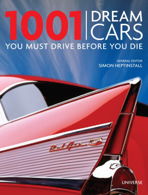 1001 Dream Cars You Must Drive Before You Die PDF