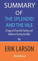 Summary Of The Splendid And The Vile By Erik Larson Book PDF