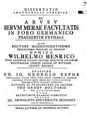 Dissertatio inavgvralis ivridica de abvsv rervm merae facvltatis in foro Germanico praesertim fevdali