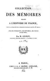 Collection des mémoires relatifs à l'histoire de France depuis la fondation de la monarchie française jusqu'au 13e siècle: Avec une introduction, des supplémens, des notices et des notes, Volume14
