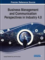 Business Management and Communication Perspectives in Industry 4 0 PDF