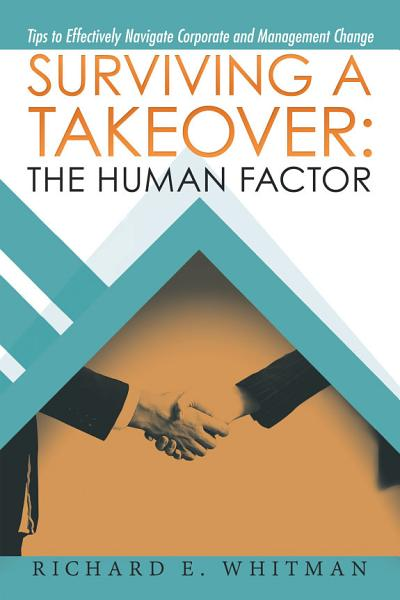 Surviving a Takeover: the Human Factor