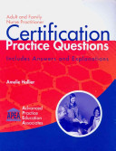 Adult And Family Nurse Practitioner Certification Practice Questions Book PDF