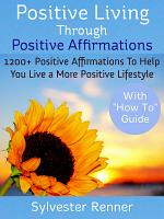 Positive Living Through Positive Affirmations PDF
