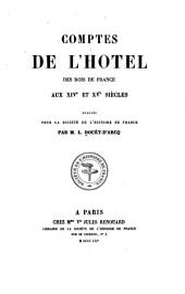 Comptes de l'hôtel des rois de France aux XIVe et XVe siècles