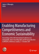 Enabling Manufacturing Competitiveness and Economic Sustainability