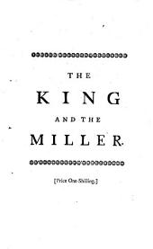 The king and the miller of Mansfield. A dramatick tale