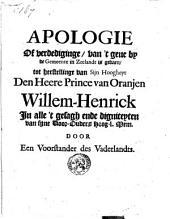 Apologie of verdediginge, van 't gene by de gemeente in Zeelandt is gedaen, tot herstellinge van sijn hoogheyt den heere prince van Oranjen Willem-Henrick (...)
