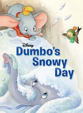 Dumbo: Dumbo's Snowy Day