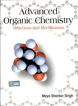 Advanced Organic Chemistry  Reactions And Mechanisms PDF