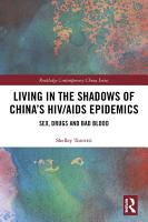 Living in the Shadows of China s HIV AIDS Epidemics PDF