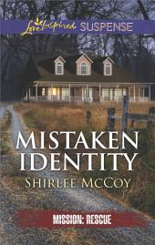 Mistaken Identity: An Inspirational Tale of Romantic Suspense