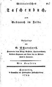 Militairisches Taschenbuch, zum Gebrauch im Felde ...