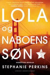Lola og naboens søn: Bind 2