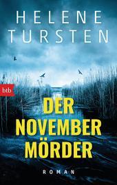 Der Novembermörder: Roman
