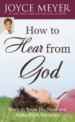 How To Hear From God Book PDF