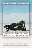 Environmental Politics and Policy in the West  Revised Edition PDF