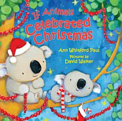 If Animals Celebrated Christmas Book PDF