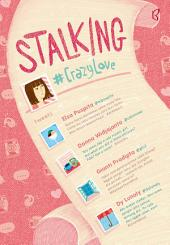 Stalking: #CrazyLove