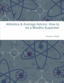 Athletics & Average Advice: How to be a Mindful Superstar