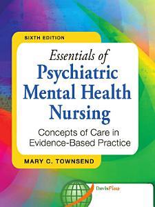 Essentials of Psychiatric Mental Health Nursing Book