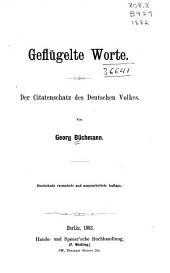 Geflügelte Worte: der Citatenschatz des deutschen Volkes