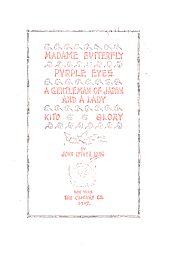 Madame Butterfly: Purple Eyes; A Gentleman of Japan and a Lady; Kito; Glory