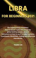 Libra For Beginners 2021