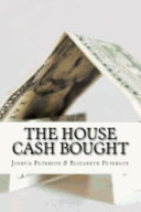 The House Cash Bought