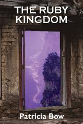 The Ruby Kingdom: Passage to Mythrin