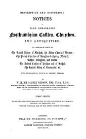 Descriptive and historical notices of some remarkable Northumbrian castles, churches and antiquities, with biographical notices of eminent persons. 1st ser., revised and repr. from the Newcastle journal