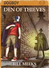 Dogboy: Den of Thieves