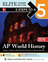 5 Steps to a 5 AP World History 2018 Elite Satudent edition: Edition 11