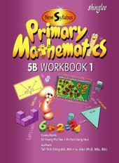 New Syllabus Primary Mathematics Workbook 5B Part 1