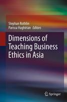 Dimensions of Teaching Business Ethics in Asia PDF