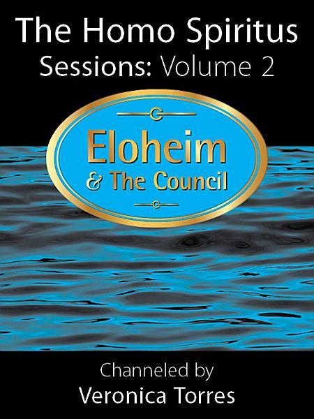Download The Homo Spiritus Sessions  Vol  2 Book