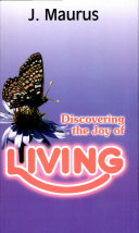 Discovering The Joy Of Living