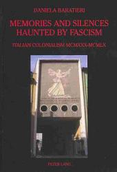 Memories And Silences Haunted By Fascism Book PDF