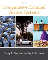 Comparative Criminal Justice Systems: Edition 4