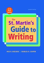 The St. Martin's Guide to Writing with 2016 MLA Update: Edition 11